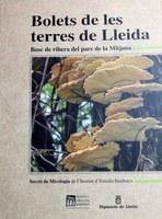 Es presenta a l'IEI un llibre sobre els bolets al parc de la Mitjana de Lleida